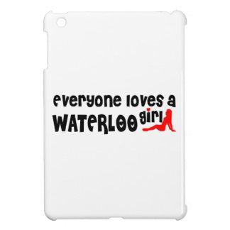 Everybody loves a Waterloo Girl iPad Mini Case