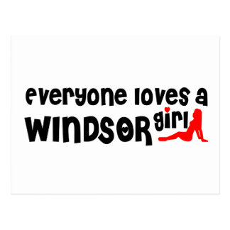 Everybody loves a Windsor Girl Postcard