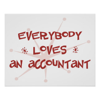 Everybody Loves An Accountant Poster