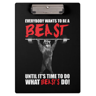 Everybody Wants To Be A Beast - Bear Lifting - Gym Clipboard