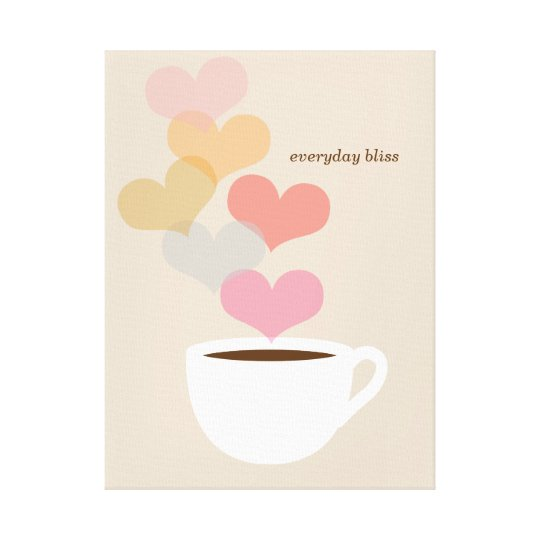 Everyday Bliss Coffee Love Art Canvas