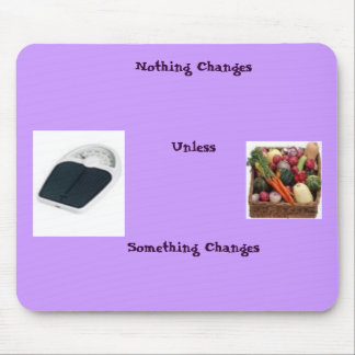 Everyday Diet Motivation Mouse Pad