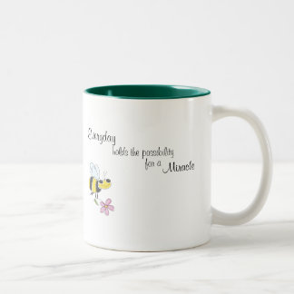 Everyday holds the possibility for a miracle Two-Tone coffee mug
