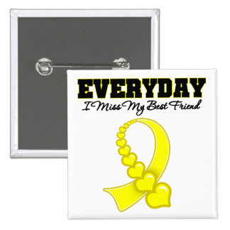 Everyday I Miss My Best Friend Military 2 Inch Square Button