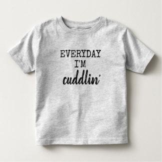 everyday i'm cuddlin' toddler t-shirt