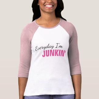 Everyday I'm Junkin' Women's T-Shirt