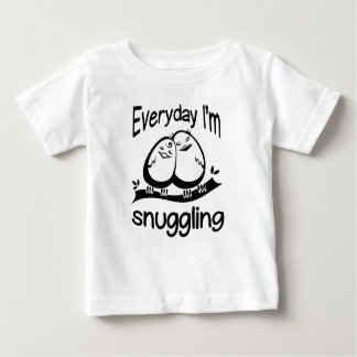 Everyday I'm Snuggling Baby T-Shirt