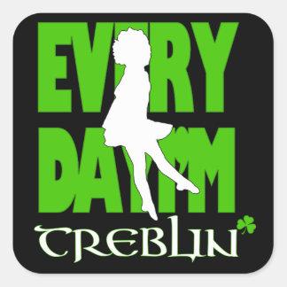 Everyday I'm Treblin Sticker