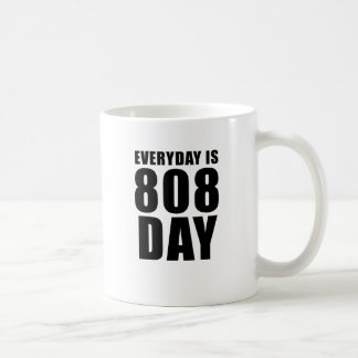 Everyday is 808 Day Mugs