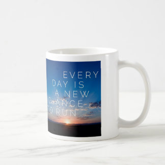 Everyday Is A New Chance To Run-Classic White Mug