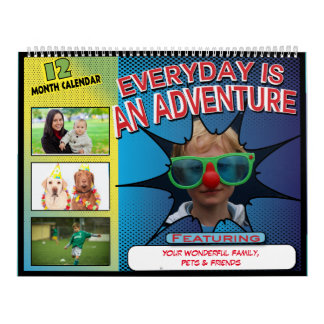 Everyday Is An Adventure - Personalized Photo Wall Calendars