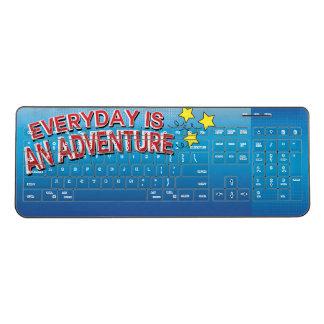 Everyday Is An Adventure Wireless Keyboard