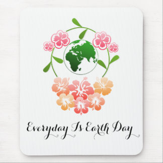 """Everyday is Earth Day"" Floral Mouse Pad"