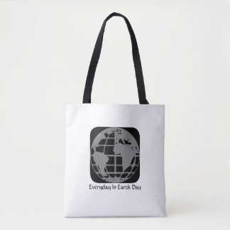 """Everyday Is Earth Day""  Planet Earth Tote Bag."