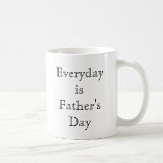 Everyday is Father's Day Basic White Mug
