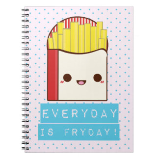 Everyday is Fryday! Spiral Notebook