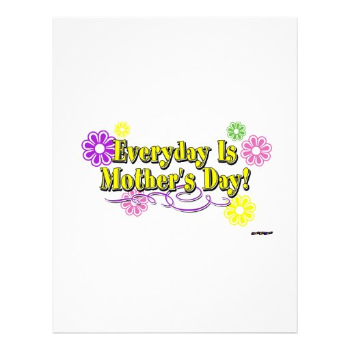 Everyday Is Mother's Day! Flowers & Type Customized Letterhead