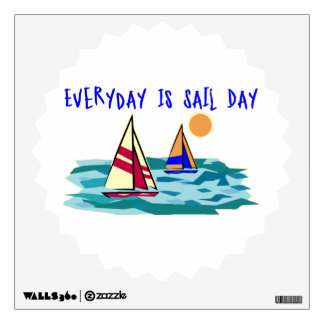 Everyday Is Sail Day Wall Decal