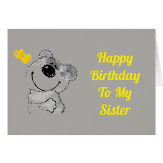 EVERYDAY IS SPECIAL---BIRTHDAY MY ****SISTER**** CARD