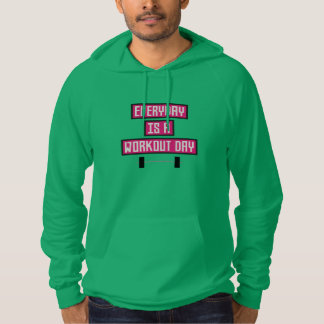 Everyday Workout Day Z52c3 Hoodie