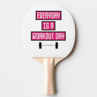 Everyday Workout Day Z52c3 Ping Pong Paddle