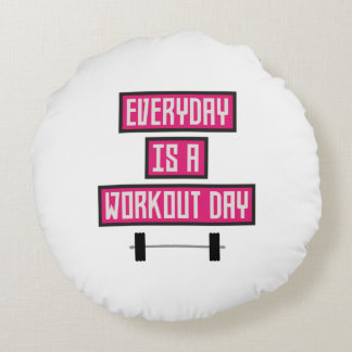 Everyday Workout Day Z52c3 Round Pillow