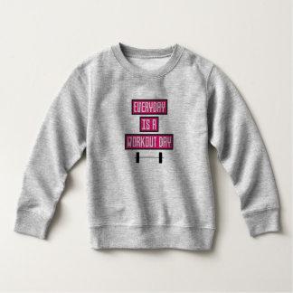 Everyday Workout Day Z52c3 Sweatshirt