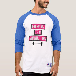Everyday Workout Day Z52c3 T-Shirt