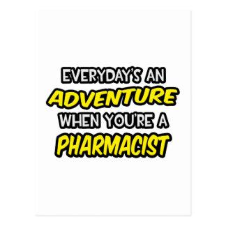 Everyday's An Adventure ... Pharmacist Postcard