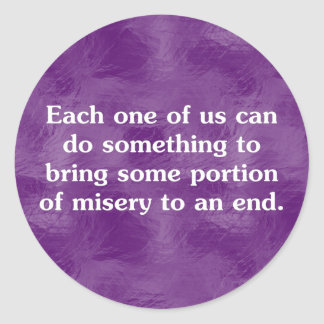 Everyone can end misery (2) round sticker