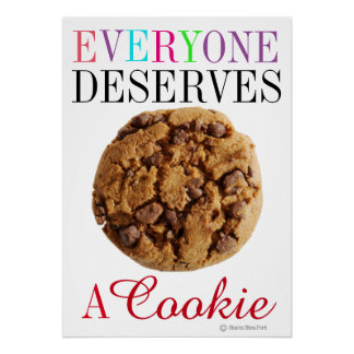 Everyone Deserves a Cookie - srf Poster