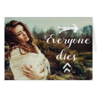Everyone Dies Card