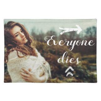 Everyone Dies Placemat