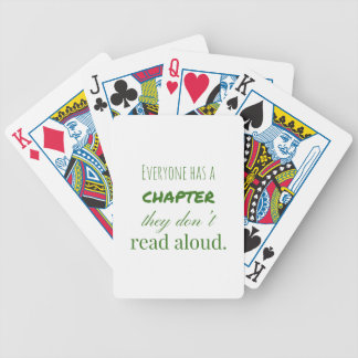 """Everyone has a chapter.."" Bicycle Playing Cards"