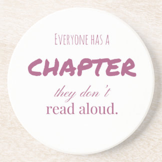 """""""Everyone has a chapter.."""" Coaster"""