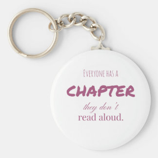 """Everyone has a chapter.."" Keychain"