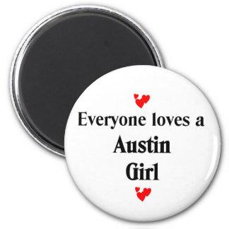 Everyone loves a Austin Girl Fridge Magnet