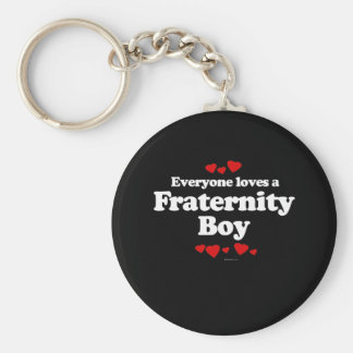 Everyone Loves a Fraternity Boy T-shirt Basic Round Button Keychain