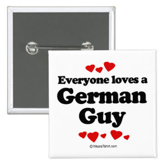 Everyone loves a German guy 2 Inch Square Button