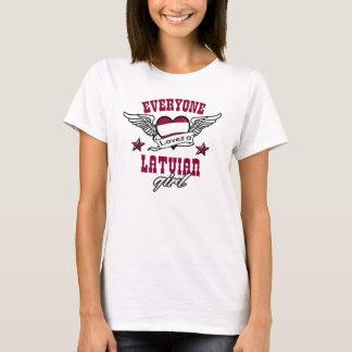 Everyone loves a Latvian girl T-Shirt