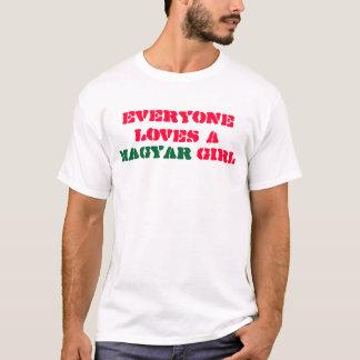 Everyone loves a Magyar girl T-Shirt