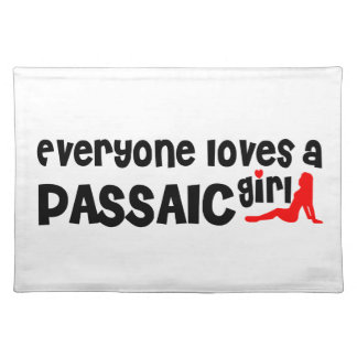 Everyone loves a Passaic girl Placemats