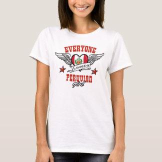 Everyone loves a Peruvian girl T-Shirt