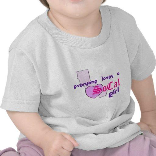 """""""Everyone loves a SoCal Girl"""" Tee Shirt"""