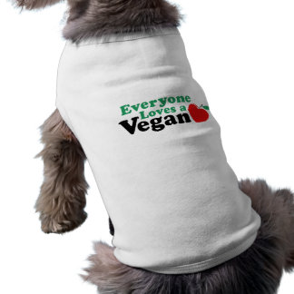 Everyone Loves a Vegan Shirt