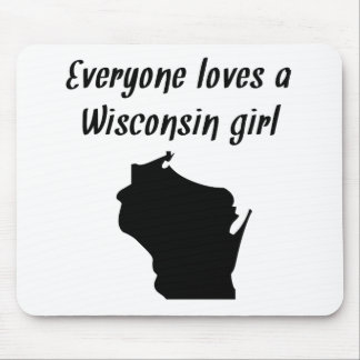 Everyone Loves A Wisconsin Girl Mouse Pads
