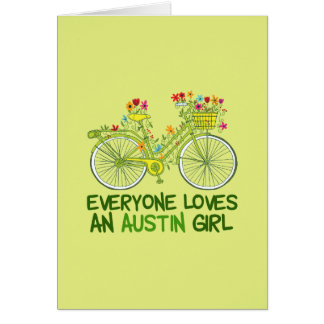Everyone Loves an Austin Girl Card