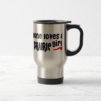 Everyone loves an Eden Prairie girl Stainless Steel Travel Mug