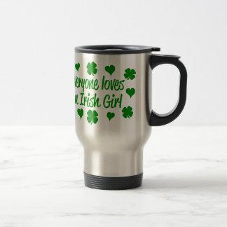 Everyone loves an Irish girl Travel Mug