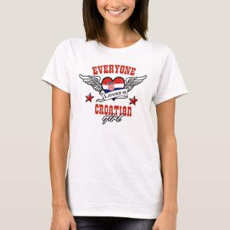 Everyone loves Croatian girl T-Shirt